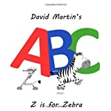 David Martin's ABC: Z is for Zebra ~ David Martin