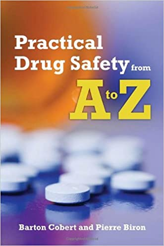 Practical Drug Safety From A To Z written by Barton Cobert
