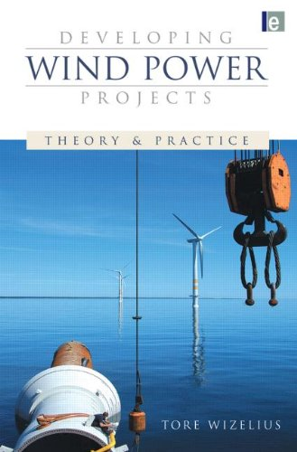 Developing Wind Power Projects: Theory And Practice