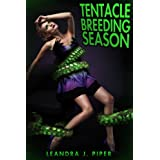 Tentacle Breeding Seasonby Leandra J. Piper