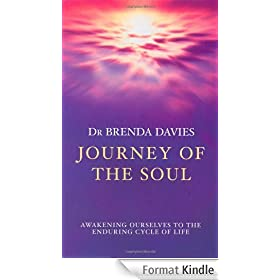 Journey Of The Soul: Awakening Ourselves to the Enduring Cycle of Life (English Edition)