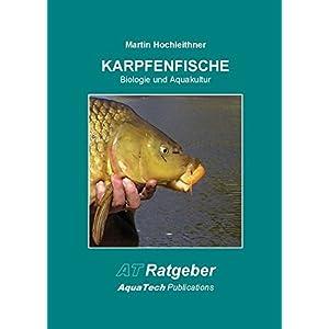 Karpfenfische (Cyprinidae): Biologie und Aquakultur