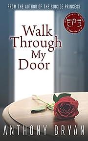 Walk Through My Door