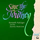 img - for [(Sing the Journey Volume 1)] [Author: Kenneth Nafziger] published on (December, 2005) book / textbook / text book