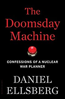 Book Cover: The Doomsday Machine: Confessions of a Nuclear War Planner