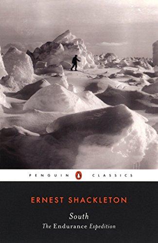 South: The Endurance Expedition (Penguin Classics) [Shackleton, Ernest] (Tapa Blanda)