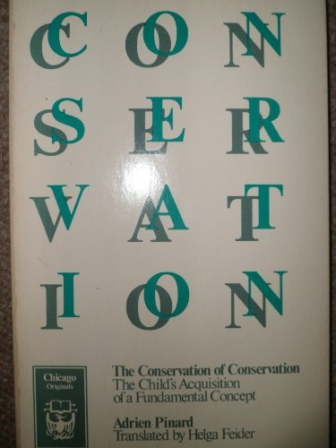 the-conservation-of-conservation-a-unification-of-piagets-model-chicago-originals-series-by-pinard-a