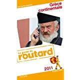 Guide du Routard Gr�ce continentale 2011par Collectif