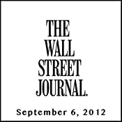 Wall Street Journal Morning Read, September 06, 2012 | [The Wall Street Journal]