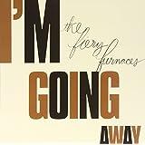 I M Going Away (Vinyl)