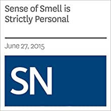 Sense of Smell is Strictly Personal Other by Sarah Schwartz Narrated by Mark Moran