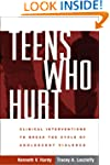 Teens Who Hurt: Clinical Intervention...