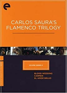 Carlos Saura's Flamenco Trilogy: Eclipse Series 6 (The Criterion Collection)