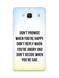 AMEZ dont promise when you are happy Back Cover For Xiaomi Redmi 2 Prime