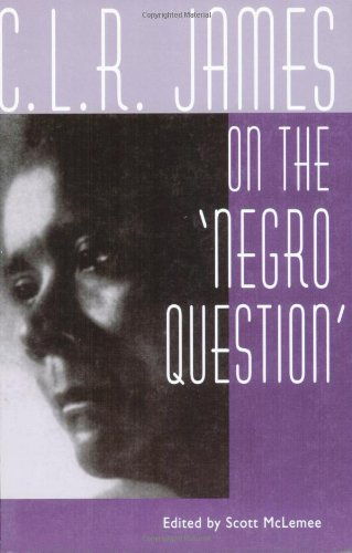 C-L-R-JAMES-ON-NEGRO-QUESTION-BRAND-NEW