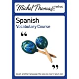 Michel Thomas Method: Spanish Vocabulary Course (Michel Thomas Series) ~ Michel Thomas