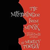 The Mastersinger from Minsk: An Inspector Herman Preiss Mystery | [Morley Torgov]