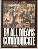 img - for By All Means Communicate by Leroy L. Lane (1990-09-04) book / textbook / text book
