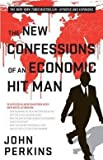 img - for John Perkins: The New Confessions of an Economic Hit Man (Paperback - Expanded Ed.); 2016 Edition book / textbook / text book