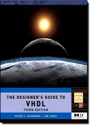 The Designer's Guide to VHDL, Volume 3, Third Edition