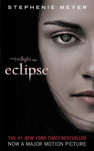 Eclipse (The Twilight Saga, Book 3) by Stephenie Meyer