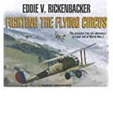 [FIGHTING THE FLYING CIRCUS - IPS ]by(Rickenbacker, Eddie V )[Compact Disc]