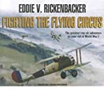 img - for [ FIGHTING THE FLYING CIRCUS - IPS ] By Rickenbacker, Eddie V ( Author) 2012 [ Compact Disc ] book / textbook / text book