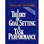A Theory of Goal Setting & Task Perfo...