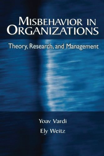 Misbehavior in Organizations: Theory, Research, and Management (Applied Psychology Series)