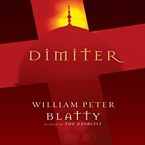 Dimiter | [William Peter Blatty]