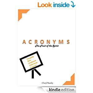 Acronyms: The Fruit of the Spirit - Kindle edition by Cheryl Beasley. Children Kindle eBooks @ Amazon.com.