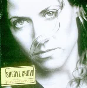 Sheryl Crow The Globe Sessions By Sheryl Crow 1999 07