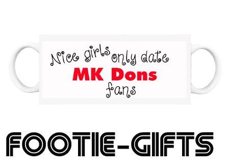 Mk Dons F.C - Mug (Nice Girls Only Date)