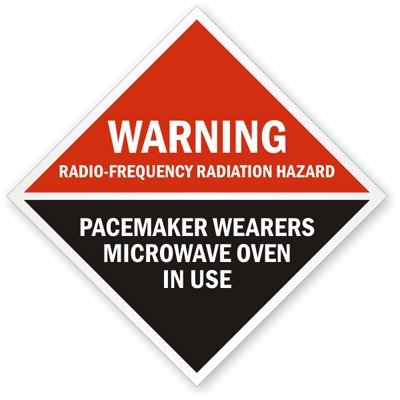 """Warning: Radio-Frequency Radiation Hazard Pacemaker Wearers Microwave Oven In Use, Engineer Grade Reflective Labels, 5 Labels / Pack, 6"""" X 6"""""""