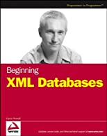 Beginning XML Databases