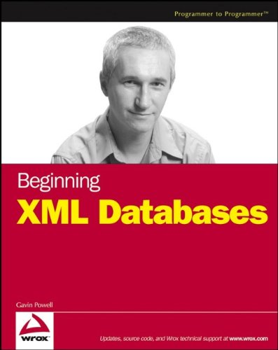 Beginning XML Databases, by Gavin Powell