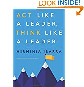 Herminia Ibarra (Author)  (6) Publication Date: February 10, 2015  Buy new:  $30.00  $21.78  60 used & new from $14.51