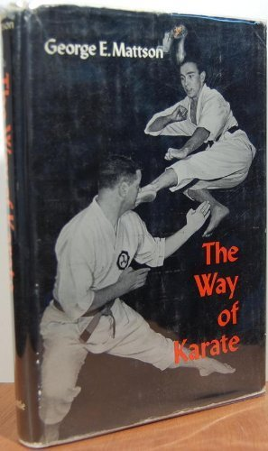 The Way of Karate, George Mattson