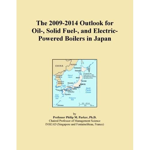 The 2013-2018 World Outlook for Oil-, Solid Fuel-, and Electric-Powered Boilers Icon Group International