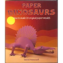 Paper Dinosaurs: How to Make 20 Original Paper Models