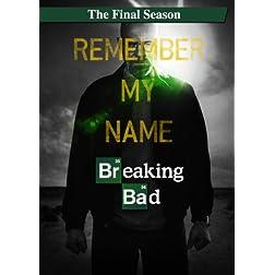 Breaking Bad: The Final Season (+UltraViolet Digital Copy)  [Blu-ray]