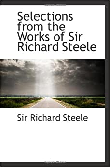 Sir richard steele essays text