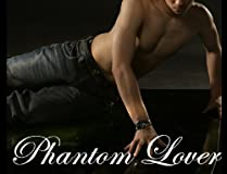 Phantom Lover (Erotic Fiction)