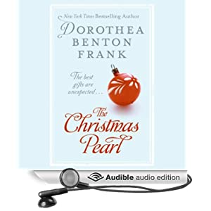 The Christmas Pearl Dorothea Benton Frank and Celia Weston