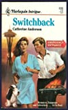 Switchback (Intrigue) (0373221355) by Catherine Anderson
