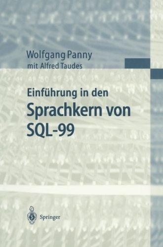 Einfuhrung in den Sprachkern von SQL-99  [Panny, Wolfgang - Taudes, Alfred] (Tapa Blanda)