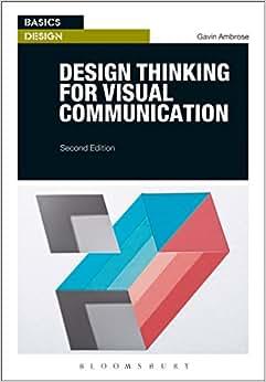 Design Thinking For Visual Communication (Basics Design)