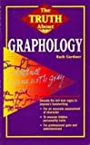 img - for The Truth About Graphology (Truth About Series) book / textbook / text book