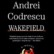 Wakefield | [Andrei Codrescu]