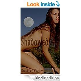 Shadowed (An Erotic Horror Novel)